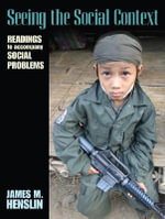 Seeing the Social Context : Readings to Accompany Social Problems - James M. Henslin