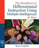 Handbook of Differentiated Instruction Using the Multiple Intelligences : Lesson Plans and More - Bruce Campbell