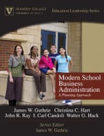 Modern School Business Administration : A Planning Approach - Walter G. Hack