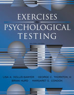 Exercises in Psychological Testing : A Generation on Trial - Lisa A. Hollis-Sawyer