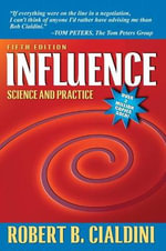 Influence : Science and Practice - Robert B. Cialdini