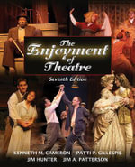 The Enjoyment of Theatre - Kenneth M Cameron