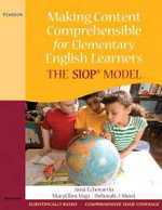 Making Content Comprehensible for Elementary English Learners : The Siop Model - Jana Echevarria
