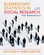Elementary Statistics in Social Research : Essentials - Jack Levin