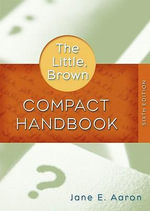 Mycomplab New with Pearson Etext Student Access Code Card for the Little, Brown Compact Handbook (Standalone) : Short Essays by Method and Theme - Jane E Aaron