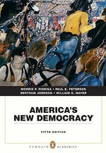 America's New Democracy : Ideological Unity, Party Reform and Presidential E... - Morris P. Fiorina