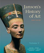 Janson's History of Art: Volume 1 : The Western Tradition - Penelope J. E. Davies
