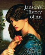 Janson's History of Art: Volume 2 : The Western Tradition - Penelope J. E. Davies