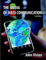 The Media of Mass Communication - John Vivian