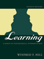 Learning : A Survey of Psychological Interpretations - Winfred F Hill