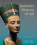 Janson's History of Art : The Western Tradition, Volume I with Myartslab and Pearson Etext - Penelope J E Davies