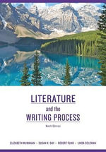 Literature and the Writing Process : Student Text - Elizabeth McMahan