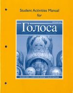 Student Activities Manual for Golosa : A Basic Course in Russian, Book One - Richard M. Robin