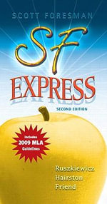 The SF Express : 2009 MLA Update Edition - John J. Ruszkiewicz