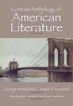 Concise Anthology of American Literature - George McMichael