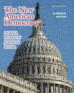 The New American Democracy, Alternate Edition - Morris P. Fiorina