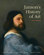 Janson's History of Art : The Western Tradition with MyArtSlab and Pearson eText - Penelope J. E. Davies