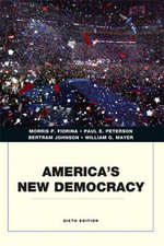 America's New Democracy - Morris P. Fiorina