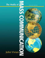 Media of Mass Communication Plus New MyCommunicationLab with Etext -- Access Card Package - John Vivian