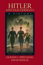 Hitler and Nazi Germany : A History - Jackson J. Spielvogel