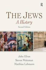 The Jews : A History - John M. Efron