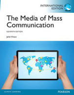 Media of Mass Communication - John Vivian