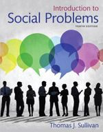 Introduction to Social Problems - Thomas J. Sullivan
