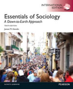 Essentials of Sociology : A Down-to-Earth Approach - James M. Henslin