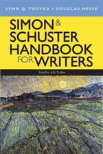 Simon & Schuster Handbook for Writers : Reference for Writers with New MyCompLab Student A... - Lynn Quitman Troyka