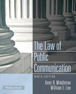 Law of Public Communication - Kent R. Middleton