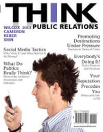Think Public Relations Plus MySearchLab with Etext -- Access Card Package - Dennis L. Wilcox