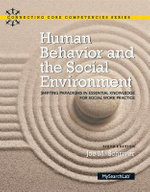 Human Behavior and the Social Environment : Shifting Paradigms in Essential Knowledge for Social Work Practice - Joe M. Schriver