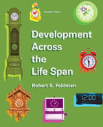 Development Across the Lifespan Plus New MyDevelopmentLab with Etext -- Access Card Package - Robert S. Feldman