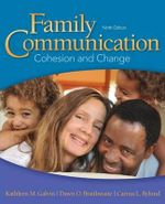 Family Communication : Cohesion and Change - Kathleen M. Galvin