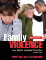 Family Violence Plus Mysearchlab with Etext -- Access Card Package - Harvey Wallace
