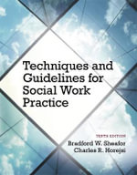 Techniques and Guidelines for Social Work Practice - Bradford W. Sheafor