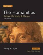 The Humanities: Volume 1 : Culture, Continuity and Change, Volume I - Henry M. Sayre