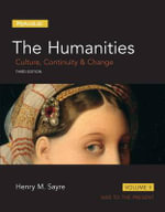 The Humanities: Volume 2 : Culture, Continuity and Change, Volume II - Henry M. Sayre