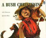 Bush Christening - Andrew Barton 'Banjo' Paterson