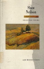 Shaw Neilson : Selected Poems - John Shaw Neilson