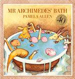 Mr. Archimedes' Bath - Pamela Allen
