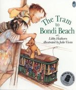 The Tram to Bondi Beach - Libby Hathorn