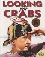 Looking for Crabs - Bruce Whatley