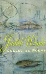 Collected Poems - Judith Wright