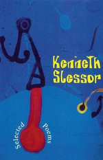 Selected Poems : Kenneth Slessor : Angus & Robertson Modern Poets Ser. - Kenneth Slessor