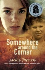 Somewhere around the Corner - Jackie French