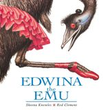 Edwina the Emu - Sheena Knowles