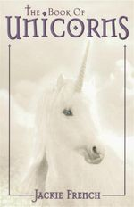 The Book of Unicorns - Jackie French