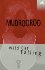 Wild Cat Falling : A&R classics - Mudrooroo