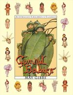 Gumnut Babies : Deluxe Edition - May Gibbs